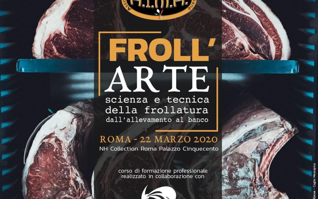 Froll'Arte a ROMA – Scienza e Tecnica della Frollatura